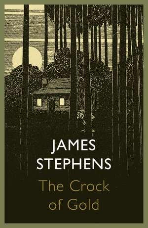The Crock of Gold de James Stephens