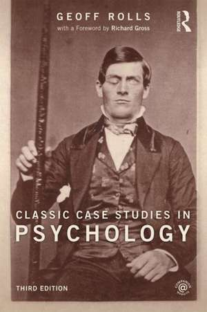Classic Case Studies in Psychology Third Edition