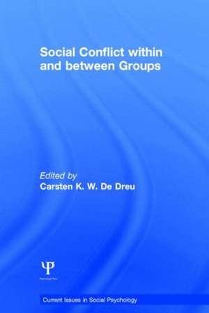 Social Conflict Within and Between Groups de Carsten De Dreu