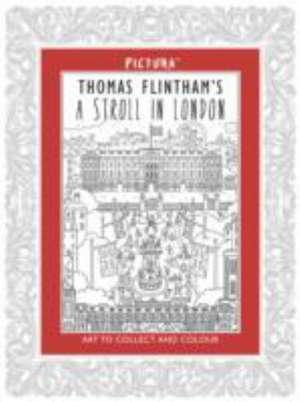 Tom Flintham's a Stroll in London