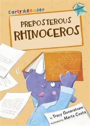 Preposterous Rhinoceros (Early Reader)