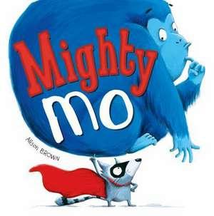 Mighty Mo de Alison Brown