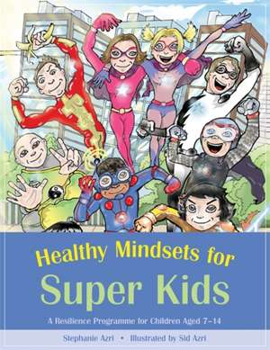 Healthy Mindsets for Super Kids