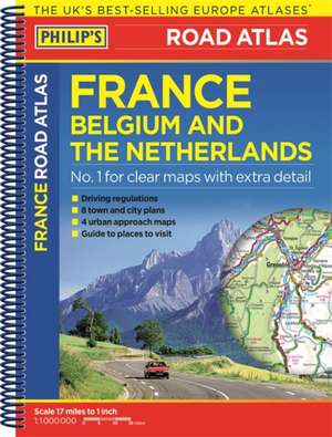 Philip's Road Atlas France, Belgium and the Netherlands