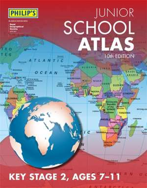 Philip's Junior School Atlas 10th Edition imagine