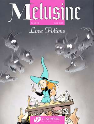 Melusine Vol.4: Love Potions