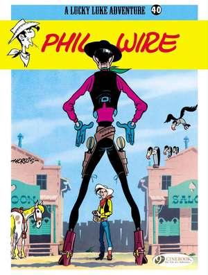 Lucky Luke Vol.40: Phil Wire