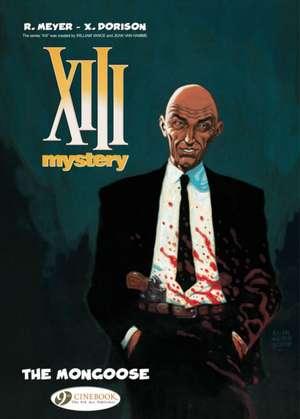 Xiii Mystery Vol. 1: The Mongoose de Xavier Dorison