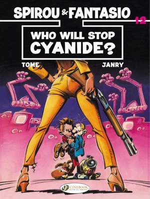 Spirou & Fantasio Vol.12: Who Will Stop Cyanide? imagine