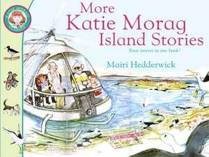 More Katie Morag Island Stories imagine