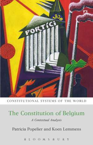 The Constitution of Belgium: A Contextual Analysis de Patricia Popelier
