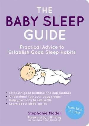 The Baby Sleep Guide de Stephanie Modell