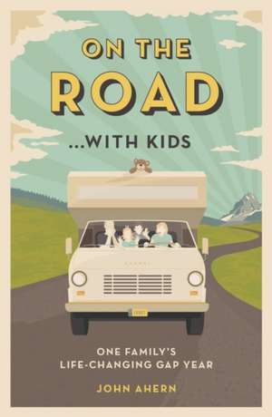 On the Road... with Kids