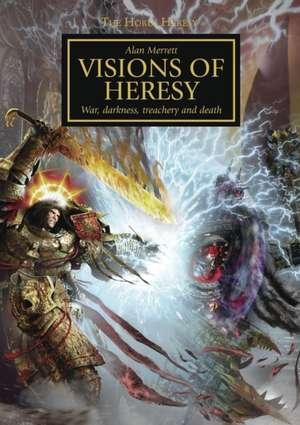Visions of Heresy de Alan Merrett