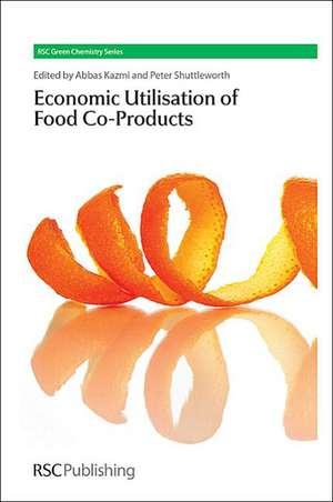 The Economic Utilisation of Food Co-Products de Abbas Kazmi