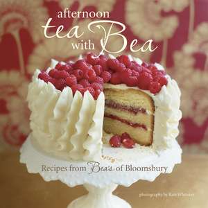 Afternoon Tea with Bea: Recipes from Bea de Bea Vo