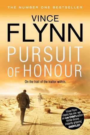 Pursuit of Honour de Vince Flynn
