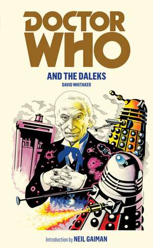 Doctor Who and the Daleks de David Whitaker