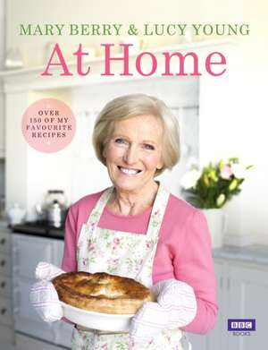 Mary Berry at Home de Mary Berry