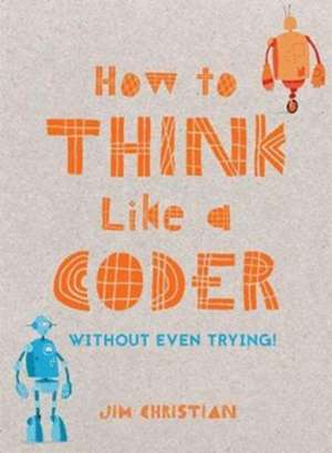 How to Think Like a Coder imagine