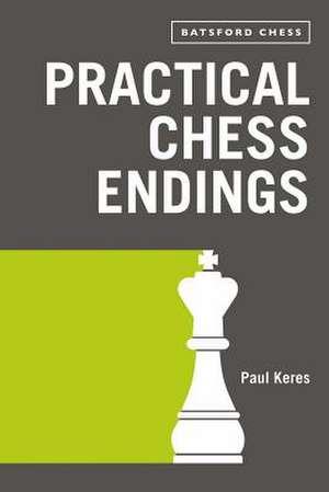 Practical Chess Endings imagine