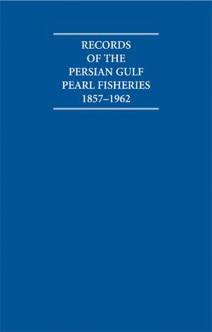 Records of the Persian Gulf Pearl Fisheries 1857–1962 4 Volume Hardback Set Including Boxed Maps de A. Burdett