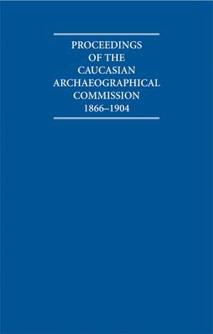 Proceedings of the Caucasian Archaeographical Commission 1866–1904 Hardback Contents Guide and Proceedings Microfiche Box Set de G. L. Bondarevsky
