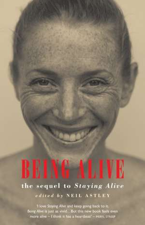 Being Alive de Neil Astley