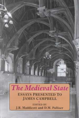 The Medieval State: Essays Presented to James Campbell de John Robert Maddicott