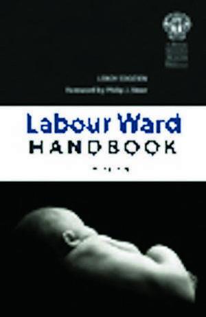 Edozien, L: The Labour Ward Handbook