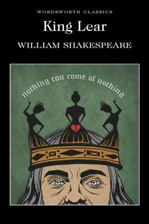 King Lear (Wordsworth Classics) de Cedric Watts