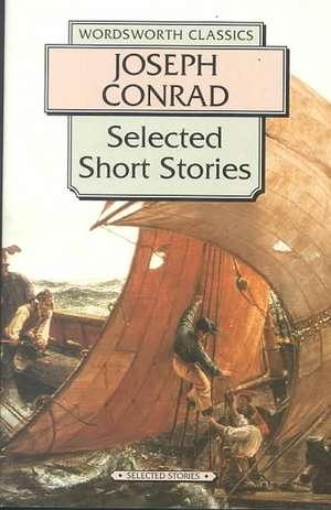 Selected Short Stories:  Includes the Novel 'The Rover' de Joseph Conrad