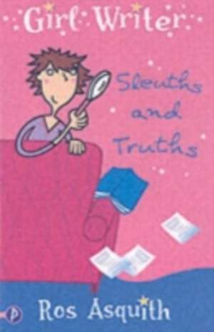 Asquith, R: Sleuths and Truths