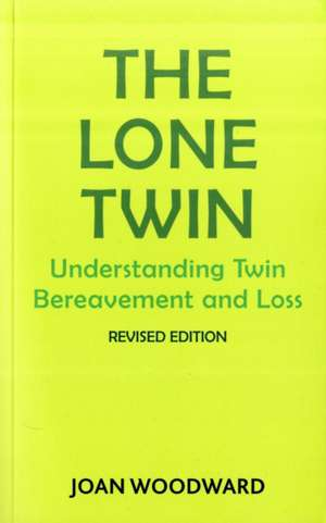 The Lone Twin: Understanding Twin Bereavement and Loss imagine