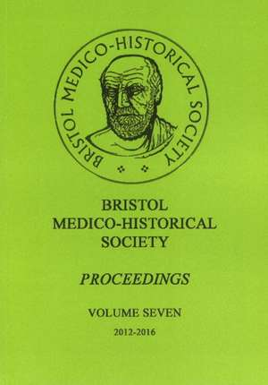 Bristol Medico-Historial Society Proceedings