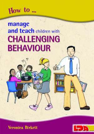How to Manage and Teach Children with Challenging Behaviour imagine