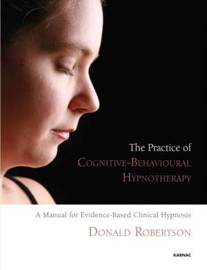 The Practice of Cognitive-Behavioural Hypnotherapy imagine