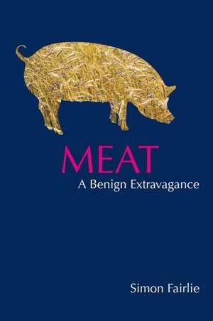 Fairlie, S: Meat de Simon Fairlie