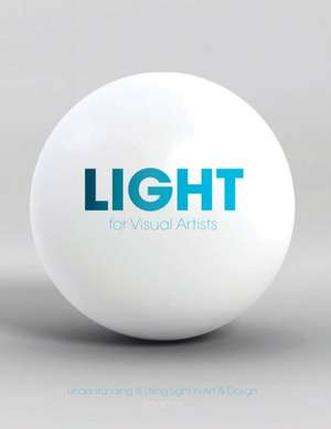Light for Visual Artists de Richard Yot