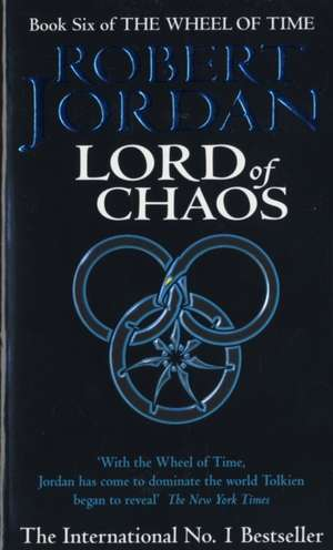 Jordan, R: Wheel of Time 6/Lord