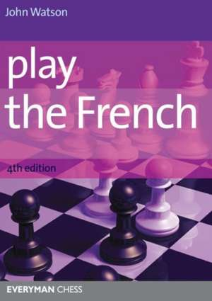 Play the French de John Watson