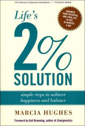 Life's 2 Per Cent Solution de Marcia M. Hughes