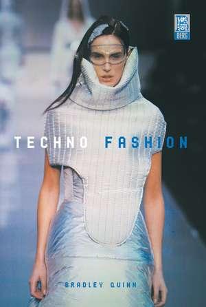 Techno Fashion de Bradley Quinn