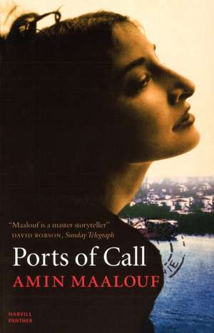 Ports of Call de Amin Maalouf