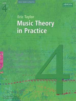 Music Theory in Practice, Grade 4 de Eric Taylor