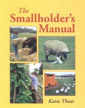 The Smallholder's Manual imagine