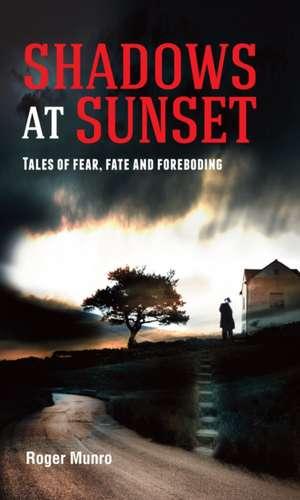Shadows at Sunset de Roger Munro