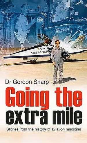 Going the Extra Mile de Gordon Sharp