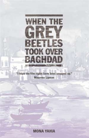 When the Grey Beetles took over Baghdad imagine