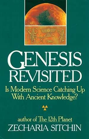 Genesis Revisited de Zecharia Sitchin